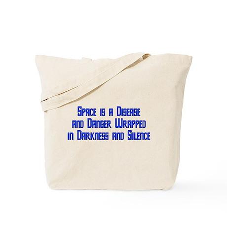 Space is a Disease Tote Bag