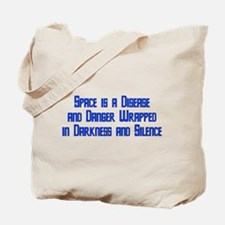 Space is a Disease Tote Bag