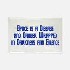 Space is a Disease Rectangle Magnet