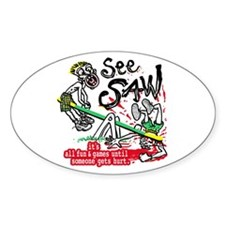 See Saw Blood Bath Oval Decal