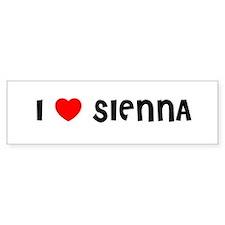 I LOVE SIENNA Bumper Bumper Sticker