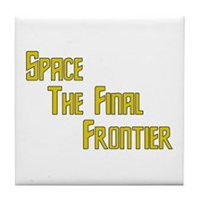 Space The Final Frontier Tile Coaster