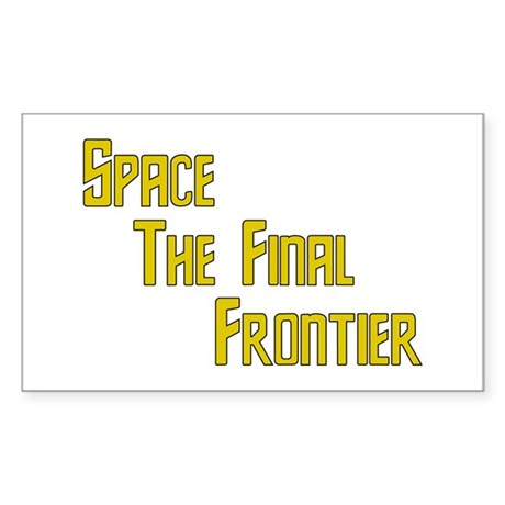 Space The Final Frontier Rectangle Sticker
