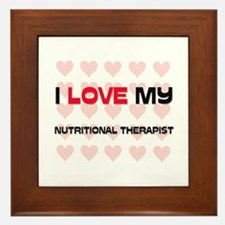 I Love My Nutritional Therapist Framed Tile