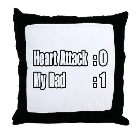 """Dad Beats Heart Attack"" Throw Pillow"