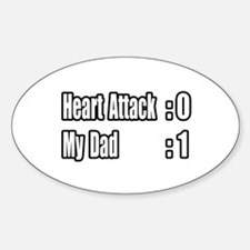"""""""Dad Beats Heart Attack"""" Oval Decal"""