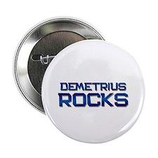 """demetrius rocks 2.25"""" Button"""