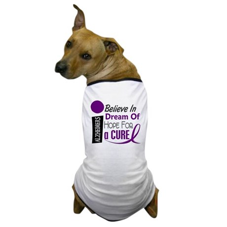 BELIEVE DREAM HOPE Alzheimers Dog T-Shirt