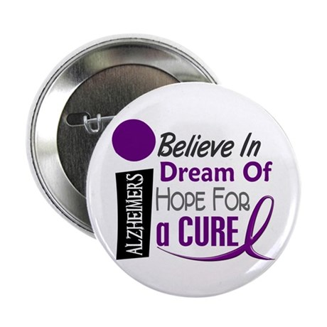 "BELIEVE DREAM HOPE Alzheimers 2.25"" Button (100 pa"