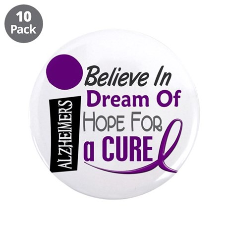 "BELIEVE DREAM HOPE Alzheimers 3.5"" Button (10 pack"