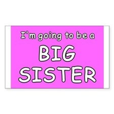 I'm going to be a big sister Rectangle Decal