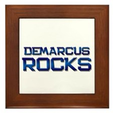 demarcus rocks Framed Tile