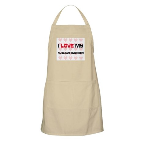 I Love My Nuclear Engineer BBQ Apron