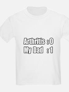 """My Dad's Beating Arthritis"" T-Shirt"