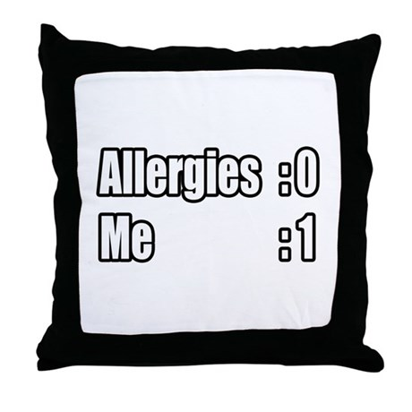 """""""I'm Beating My Allergies"""" Throw Pillow"""