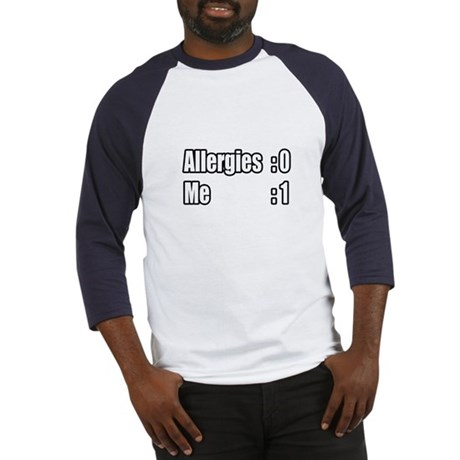 """I'm Beating My Allergies"" Baseball Jersey"