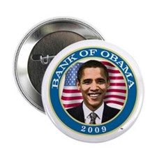 "Bank Of Obama 2.25"" Button"