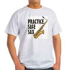 Practice Safe Sax - Tenor T-Shirt