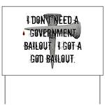 God Bailout Yard Sign