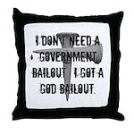 God Bailout Throw Pillow