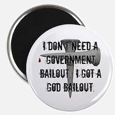 God Bailout Magnet
