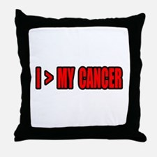 """""""I Am Greater Than My Cancer"""" Throw Pillow"""
