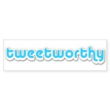 Tweetworthy - Bumper Bumper Sticker