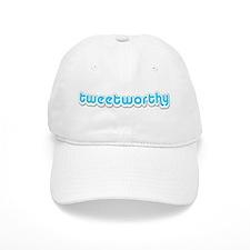 Tweetworthy - Baseball Cap