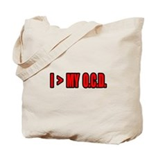 """I Am Greater Than My OCD"" Tote Bag"