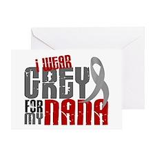 I Wear Grey For My Nana 6 Greeting Card