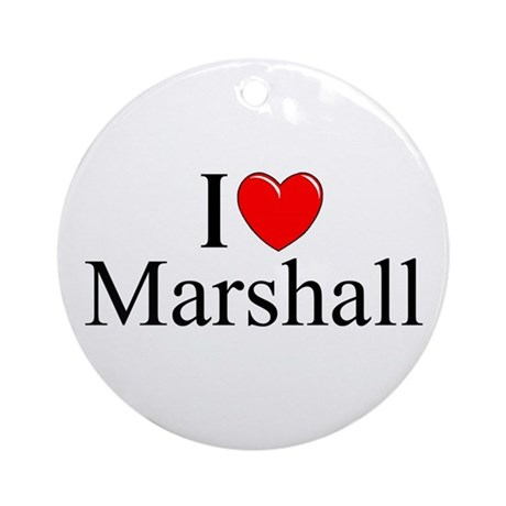 """I Love (Heart) Marshall"" Ornament (Round)"