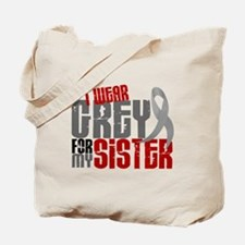 I Wear Grey For My Sister 6 Tote Bag