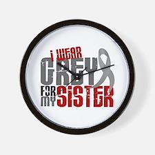 I Wear Grey For My Sister 6 Wall Clock