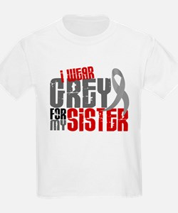 I Wear Grey For My Sister 6 T-Shirt