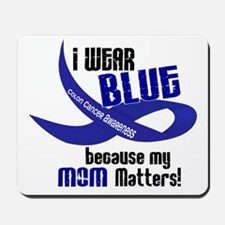 I Wear Blue For My Mom 33 CC Mousepad