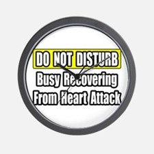 """Recovering...Heart Attack"" Wall Clock"