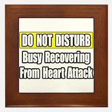 """Recovering...Heart Attack"" Framed Tile"
