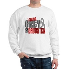 I Wear Grey For My Daughter 6 Sweatshirt
