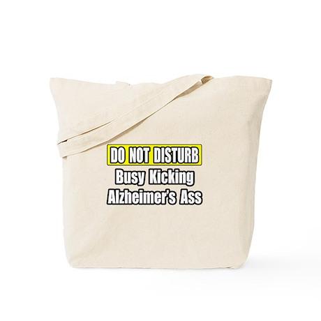 """""""Kicking Alzheimer's Ass"""" Tote Bag"""