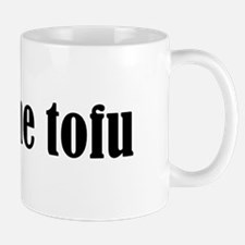 Feed Me Tofu Small Small Mug