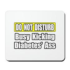 """""""Kicking Diabetes' Ass"""" Mousepad"""