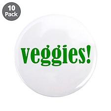"Veggies! 3.5"" Button (10 pack)"