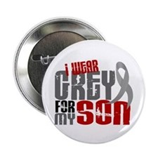 "I Wear Grey For My Son 6 2.25"" Button"