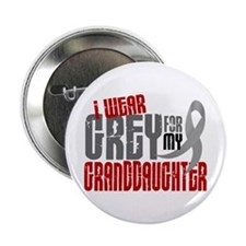 """I Wear Grey For My Granddaughter 6 2.25"""" Button"""