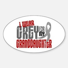 I Wear Grey For My Granddaughter 6 Oval Decal