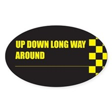 UPDOWNLONGWAYAROUND Oval Decal