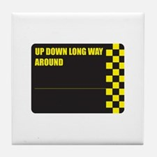 UPDOWNLONGWAYAROUND Tile Coaster