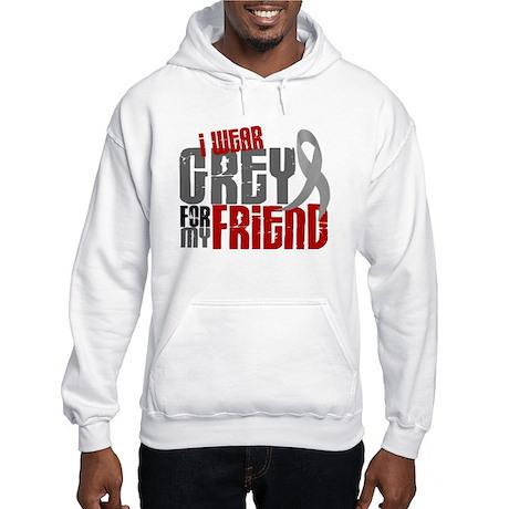 I Wear Grey For My Friend 6 Hooded Sweatshirt