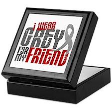 I Wear Grey For My Friend 6 Keepsake Box