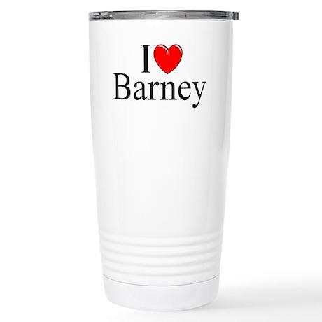 """""""I Love (Heart) Barney"""" Stainless Steel Travel Mug"""